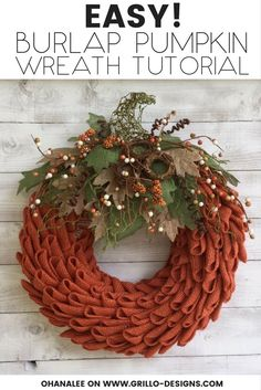 Learn how to create a burlap pumpkin wreath using the petal technique. This burlap wreath is the perfect decor for fall or thanksgiving! / Grillo Designs www.grillo-designs.com