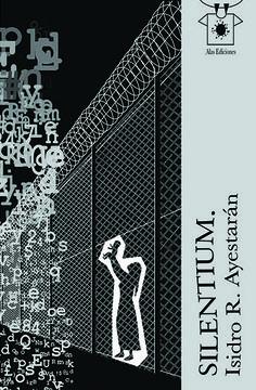 Libros en mi biblioteca: Silentium. Isidro R. Ayestarán