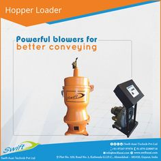 Hopper Loader by Swift Auxi Technik has the powerful blowers that give better conveyance in lifting and transmitting machines. #HopperLoader #SwiftAuxiTechnik