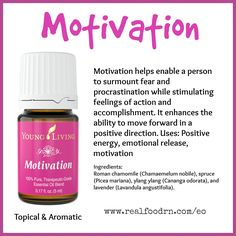 Motivation Essential Oil. Motivate yourself with positive energy, and experience some emotional release! #motivation #essentialoils