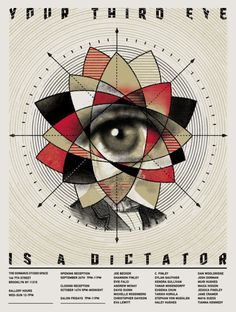 Your Third Eye is a Dictator (2012 | John D Whitlock |A three colour screen printed poster for a group show at the Gowanus Studio Space. Brooklyn. 2010.