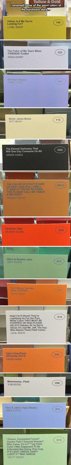 Guy Renames Paint At A Local Hardware Store And It's Hilarious! – 14 Pics http://ibeebz.com