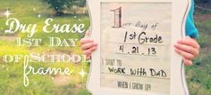 "DIY Dry Erase ""First Day of School"" Frame + Free Printable #MichaelsBTS via @Felicia Carter (GoGrahamGo.com)"