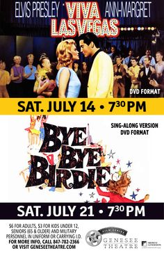 The Genesee Theatre features two classic films for July to take you back to the 60's.   On July 14, 2012; we welcome the return of Scoop Unplugged with Elvis Presley & Ann Margaret in the 1964 classic Viva Las Vegas.   On Saturday, July 21, 2012 7:30pm; Ann Margaret returns with Janet Leigh, and Dick Van Dyke in a sing along version of the 1963 hit musical Bye, Bye Birdie.     Tickets are priced at $6.00 for Adults, $3.00 for Seniors 65+, Children under 12 yrs and military.