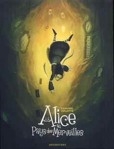 Alice au Pays des Merveilles - (Xavier Collette / David Chauvel) - Fantastique-Etrange [BDNET.COM]