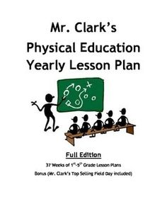 A+complete+Elementary+Physical+Education+Yearly+Plan -+All+Elementary+Physical+Education+Lesson+Plans+1st-7th+Editions+bundled -37+Weeks+of+Elementary+Physical+Education+Lesson+Plans+ fully+explained+with+Unit,+Learning+Goals,+Activities,+and+Equipment -81+Full+pages+of+Lessons,+Ideas,+and+Resources -+(BONUS)-+Complete+with+Top+Selling+Mr.