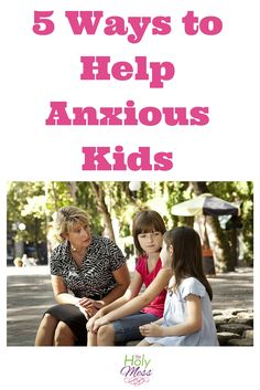5 Ways to Help Anxious Kids. Stress and anxiety are on the rise in children. You as a parent matter! Learn how you can take steps now to calm your anxious child.