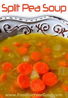 Split Pea Soup   FoodForYourGood.com
