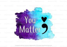 Awareness Tattoo, Cancer Awareness, Semicolon Tattoo, Princess Tattoo, Flower Phone Wallpaper, You Matter, Backdrops For Parties, Awareness Ribbons