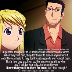 Fullmetal Alchemist - Words from Maes Hughes. Fullmetal Alchemist Quotes, Fullmetal Alchemist Brotherhood, Baka To Test, Alphonse Elric, Gekkan Shoujo Nozaki Kun, Manga Quotes, Edward Elric, Blue Exorcist, Alchemy