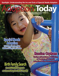 Love this cover cutie and all the wonderful articles in the April 2013 edition! Check it out at www.adoptinfo.net