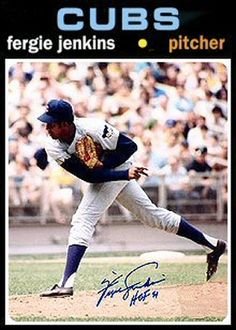 1971 Topps Fergie Jenkins card that never was.