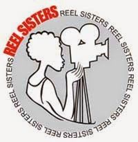 AFRICAN WOMEN IN CINEMA BLOG: Call for Submissions: Reel Sisters of the Diaspora Film Festival 2016