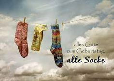 Geburtstagsgruß: Alles Gute zum Geburtstag alte Socke.
