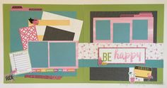 Be Happy - Scrapbooking Layout www.inspiredpapercrafts.com