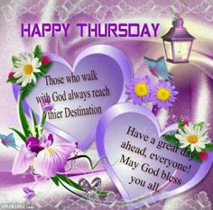 Happy Thursday Walk With God good morning thursday thursday quotes good morning quotes happy thursday thursday quote good morning thursday happy thursday quote religious thursday quotes Happy Thursday Images, Good Morning Happy Thursday, Happy Thursday Quotes, Thankful Thursday, Happy Tuesday, Tuesday Greetings, Good Night Greetings, Morning Greetings Quotes, Rainy Good Morning