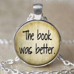 The Book Was Better Necklace by 4EverAlwaysDesigns on Etsy
