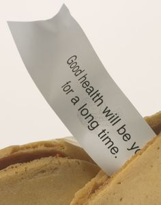 Fortune Cookie:  Good Health