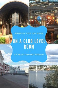 Should You Splurge on Club Level rooms in Walt Disney World Resorts? - |