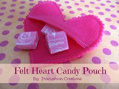 Pincushion Creations: Felt Heart Candy Pouch