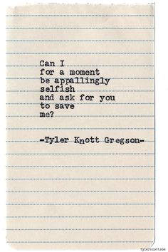 Typewriter Series #760 by Tyler Knott Gregson