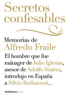 Secretos confesables / Alfredo Fraile