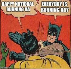 Every day is running day! #Fitness #Humour #Meme