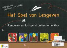 Het spel van lesgeven: reageren op lastige situaties in de klas (2010). Véronique Van der Waal (ed.) CPS Amersfoort