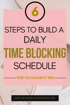 Time blocking is one of the best ways to plan your daily schedule. I absolutely love these 6 actionable steps to building a daily time blocking schedule that I can customize to my needs! This is one of the best time management tips I have ever read and I Effective Time Management, Time Management Strategies, Time Management Skills, Block Scheduling, Thing 1, Productivity Hacks, How To Stop Procrastinating, Work From Home Tips, Self Improvement