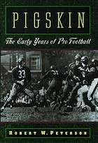 Pigskin : the early years of pro football  http://sportsbettingarbitrage.in
