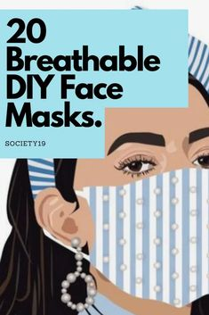 20 Breathable DIY Face Masks That Are Cute AF
