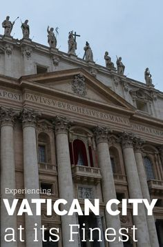 Why Experiencing Vatican City is a Must for Everyone