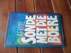 Buy AF KRIEL - SONDE MET DIE BURE - KORT STORIES - 1986 EERSTE ED HARDEBAND for R30.00