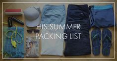 Unsere Sommer-Packliste für Ihn Summer Packing Lists, Blog, Fashion, Summer Vacations, Moda, Fashion Styles, Fashion Illustrations, Fashion Models