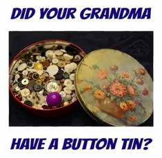 Yes- as did my mother, and myself.  I now have them all together in a huge cookie jar!