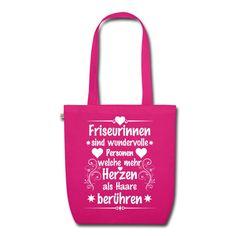 #Friseurinnen sind wundervolle #Personen welche mehr #Herzen als #Haare berühren.  Tolles #Design und cooler #Spruch auf der pinken #Bio #Stofftasche. EINFACH HIER KLICKEN!