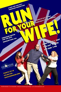 Run For Your Wife • 2007 • poster designed by Tim Hiltabiddle