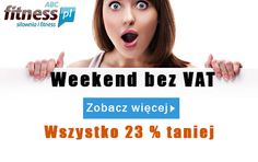 Takiej promocji jeszcze nie było! Cały weekend sprzedajemy bez VAT, absolutnie wszystko 23% taniej. Można zarobić nawet kilkaset złotych. Szczegóły na: http://www.abcfitness.pl/p/weekend-bez-vat/ Uwaga promocja tylko do końca weekendu!