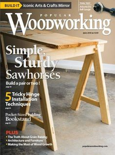 Download Popular Woodworking Magazine, June 2018 Issue today! | ShopWoodworking