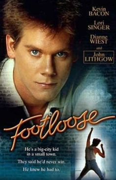 * Footloose *