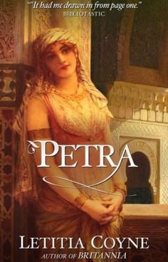 """""""Petra  [Watty Awards 2013] - Glossary"""" by LCoyne999 - """"Petra, Arabia Provincia, 120AD  Aya grew as a filthy scavenger, trailing the Bedouin caravans that c…"""""""