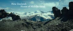 The reason why I want to visit New Zealand: Explore middle earth