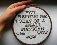 one of my favorite Twin Peaks quotes, in embroidery form!