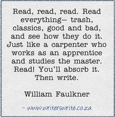 William Faulkner on reading--and writing.