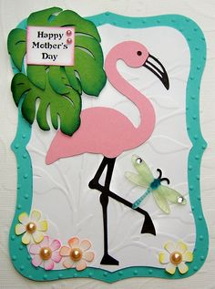 Homemade Mothers Day Greeting Card Ideas Flamingo card - Life's a beach cricut