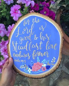 Wood Slice: Psalm 100:5: Rifle Paper Co. inspired, gold leaf calligraphy…