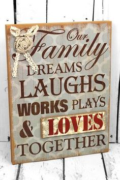Our Family Dreams, Laughs,... Decorative Sign #CSEM0097
