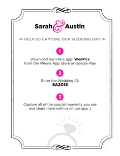 WedPics - Photos by Guests Free app for smart phones!!!   use Wedding ID: SA2015 to share photos of Sarah & Austin's wedding Sept 2015!!!