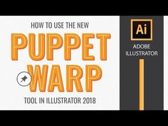 How to Use the Puppet Warp Tool in Adobe Illustrator CC 2018 - YouTube