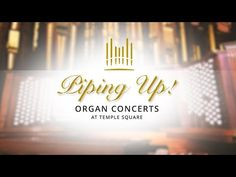 (7247) Piping Up: Concerts at Temple Square | August 7, 2020 - YouTube Recital, Thing 1, Tabernacle Choir, Temple Square, Morning Mood, June 22, July 31, October, Salt Lake City Utah